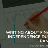 Writing About Financial Independence During a Pandemic